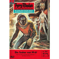 Moewig Perry Rhodan Nr.: 347 - Voltz, William: Die Sucher...