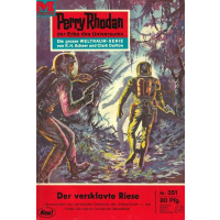 Moewig Perry Rhodan Nr.: 351 - Voltz, William: Der...