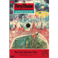 Moewig Perry Rhodan Nr.: 362 - Voltz, William: Der Irre...