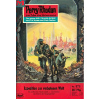 Moewig Perry Rhodan Nr.: 372 - Kneifel, Hans: Expedition...