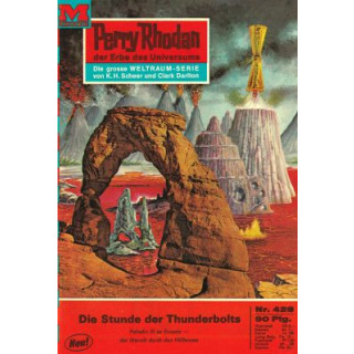 Moewig Perry Rhodan Nr.: 428 - Voltz, William: Die Stunde der Thunderbolts Z(2)
