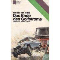 Heyne Jugendtaschenbücher Nr.: 103 - Holk, Freder Van: Das Ende des Golfstroms Z(2)