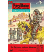 Moewig Perry Rhodan Nr.: 447 - Voltz, William: Der...