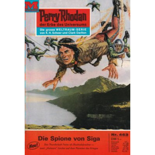 Moewig Perry Rhodan Nr.: 463 - Voltz, William: Die Spione von Siga Z(1-2)