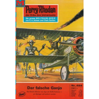 Moewig Perry Rhodan Nr.: 464 - Voltz, William: Der falsche Ganjo Z(1-2)