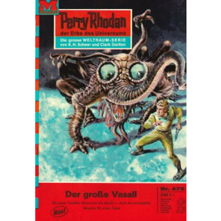Moewig Perry Rhodan Nr.: 475 - Voltz, William: Der große Vasall Z(1-2)