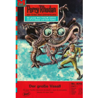 Moewig Perry Rhodan Nr.: 475 - Voltz, William: Der große...