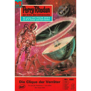 Moewig Perry Rhodan Nr.: 481 - Voltz, William: Die Clique der Verräter Z(1-2)