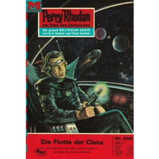 Moewig Perry Rhodan Nr.: 496 - Voltz, William: Die Flotte der Clans Z(1-2)
