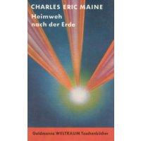 Goldmann SF Nr.: 22 - Maine, Charles Eric: Heimweh nach der Erde Z(1-2)