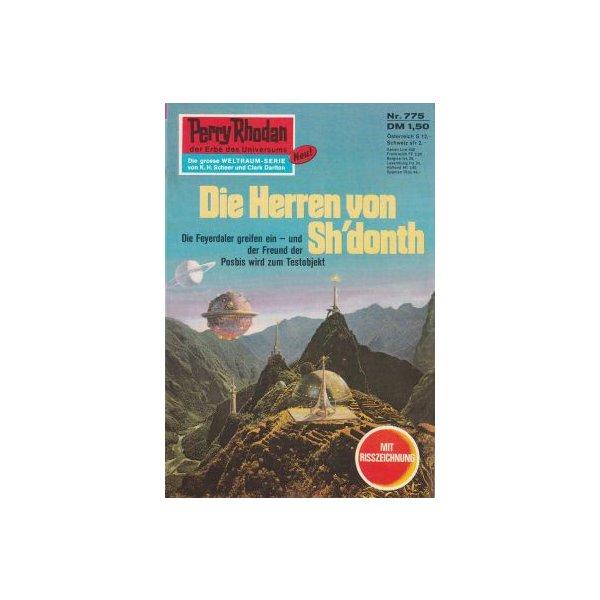 Moewig Perry Rhodan Nr.: 775 - Terrid, Peter: Die Herren von Sh` Donth Z(1-2)