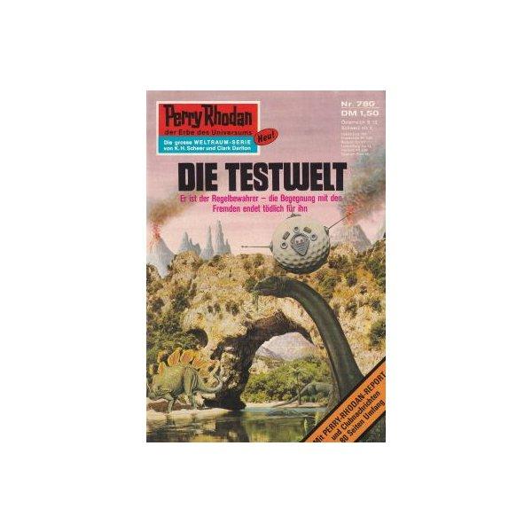 Moewig Perry Rhodan Nr.: 780 - Francis, H. G.: Die Testwelt Z(1-2)