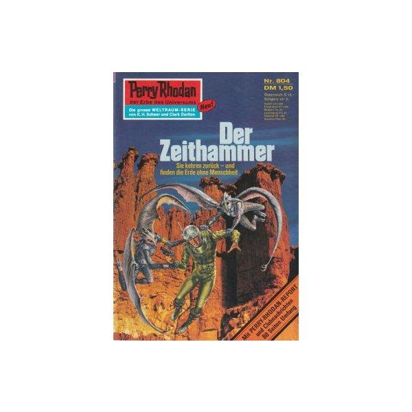 Moewig Perry Rhodan Nr.: 804 - Mahr, Kurt: Der Zeithammer Z(1-2)