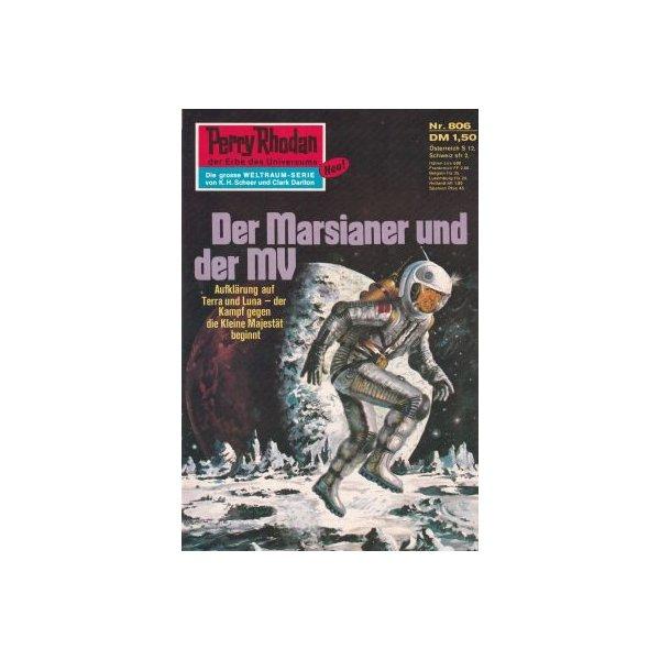 Moewig Perry Rhodan Nr.: 806 - Ewers, H. G.: Der Marsianer und der MV Z(1-2)