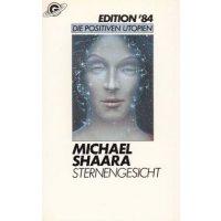 Goldmann Edition 84 Nr.: 8404 - Shaara, Michael: Sternengesicht Z(1-2)