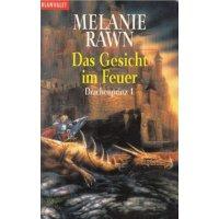 Blanvalet Verlag Fantasy TB Nr.: 24556 - Rawn, Melanie: Das Gesicht im Feuer (NA) Z(1-2)