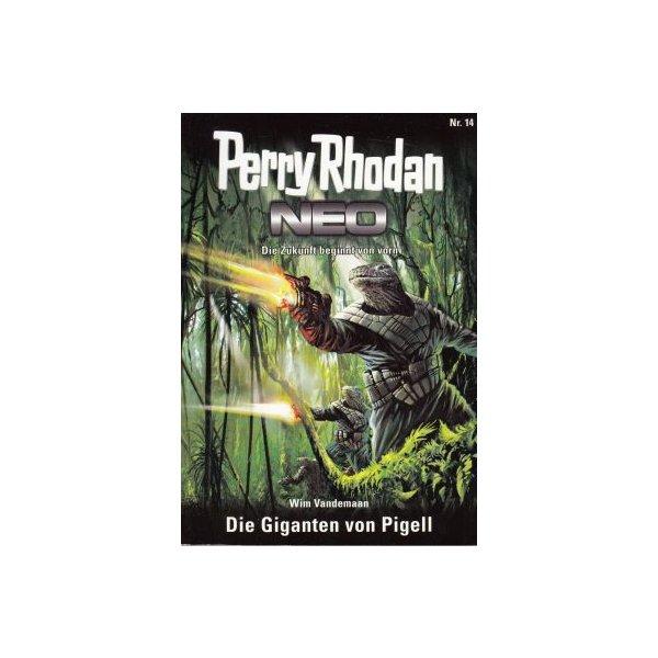 Moewig Perry Rhodan NEO Nr.: 14 - Vandemaan, Wim: Die Giganten von Pigell Z(1-2)
