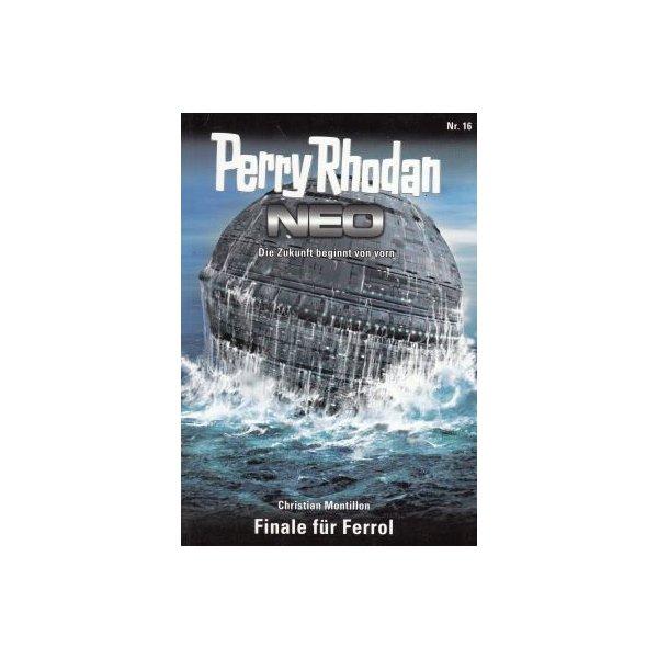 Moewig Perry Rhodan NEO Nr.: 16 - Montillon, Christian: Finale für Ferrol Z(1-2)