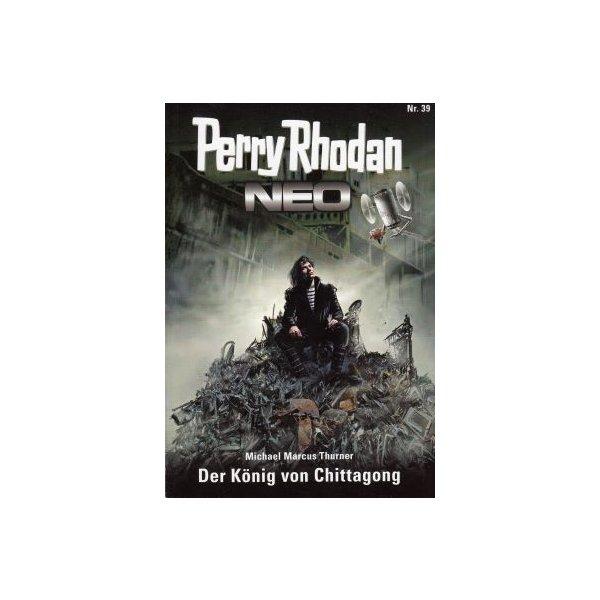 Moewig Perry Rhodan NEO Nr.: 39 - Thurner, Michael Marcus: Der König von Chittagong Z(1-2)