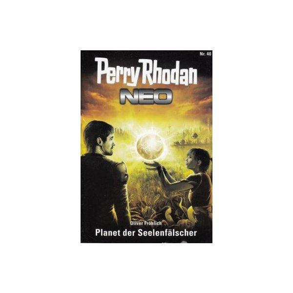 Moewig Perry Rhodan NEO Nr.: 40 - Fröhlich, Oliver: Planet der Seelenfälscher Z(1-2)