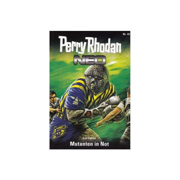 Moewig Perry Rhodan NEO Nr.: 45 - Lukas, Leo: Mutanten in Not Z(1-2)