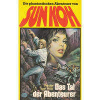 Moewig Sun Koh Nr.: 22 - Holk, Freder van: Das Tal der Abenteuer Z(1-2)