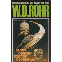 Moewig W. D. Rohr Nr.: 22 - Rohr, W. D.: In den Geisterstädten des Merkur Z(1-2)