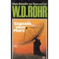Moewig W. D. Rohr Nr.: 23 - Rohr, W. D.: Signale vom Mars Z(1-2)