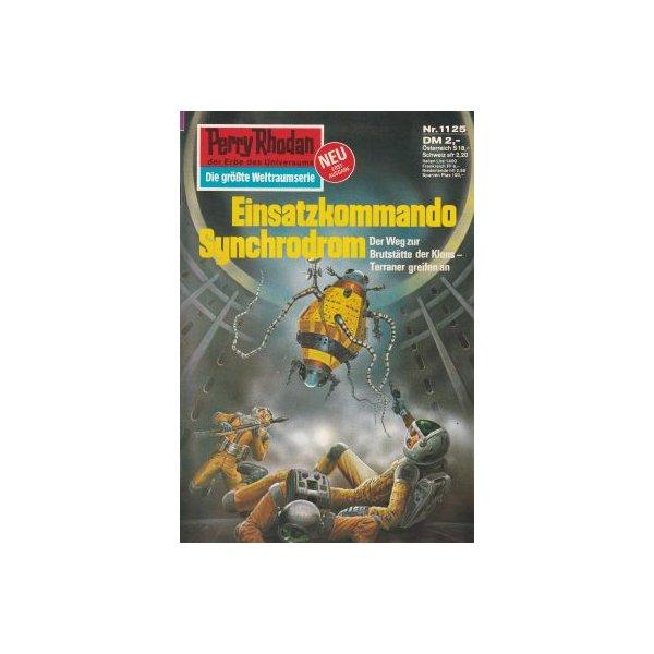 Moewig Perry Rhodan Nr.: 1125 - Francis, H. G.: Einsatzkommando Synchodrom Z(1-2)