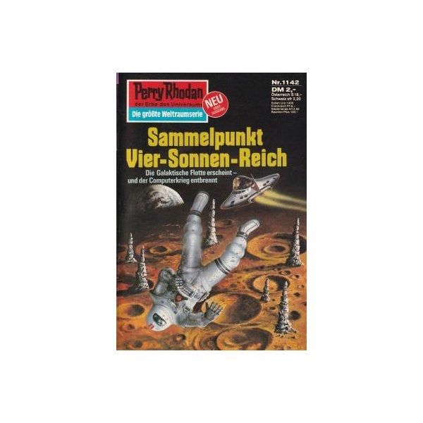 Moewig Perry Rhodan Nr.: 1142 - Ewers, H. G.: Sammelpunkt Vier-Sonnen-Reich Z(1-2)