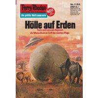 Moewig Perry Rhodan Nr.: 1153 - Ewers, H. G.: Hölle auf Erden Z(1-2)