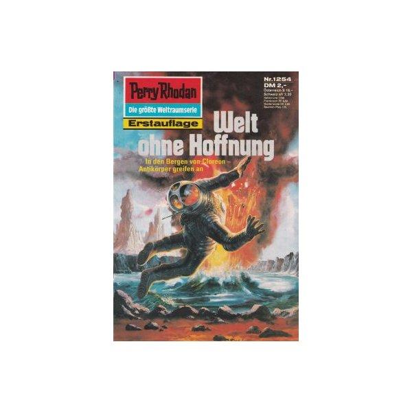Moewig Perry Rhodan Nr.: 1254 - Mahr, Kurt: Welt ohne Hoffnung Z(1-2)