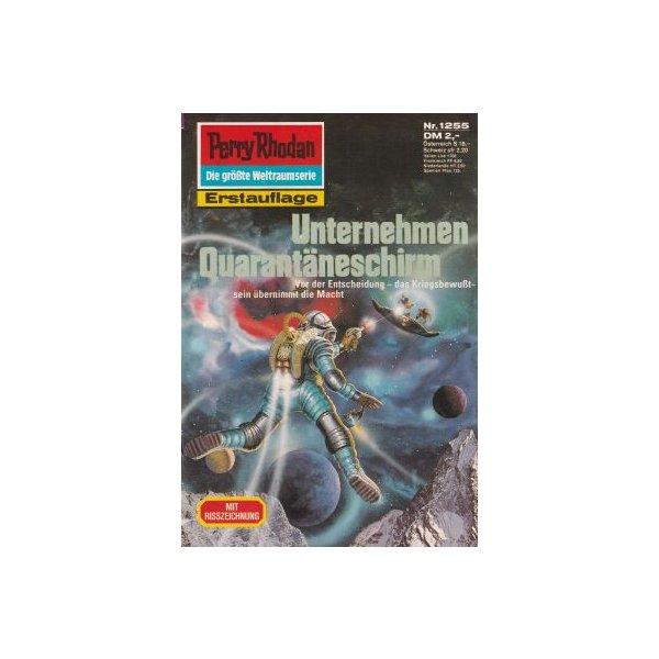 Moewig Perry Rhodan Nr.: 1255 - Ellmer, Arndt: Unternehmen Quarantäneschirm Z(1-2)