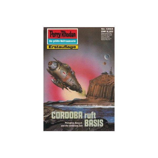Moewig Perry Rhodan Nr.: 1353 - Scheer, K. H.: CORDOBA ruft BASIS Z(1-2)