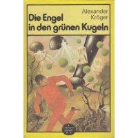 Verlag Neues Leben Spannend erzählt Nr.: 199 - Kröger, Alexander: Die Engel in den grünen Kugeln Z(1-2)