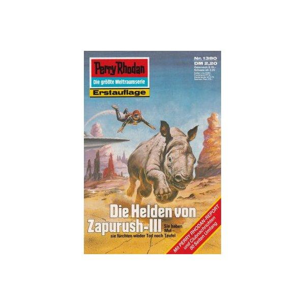 Moewig Perry Rhodan Nr.: 1380 - Ewers, H. G.: Helden von Zapurush-III Z(1-2)