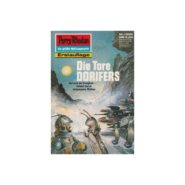 Moewig Perry Rhodan Nr.: 1390 - Feldhoff, Robert: Die Tore DORIFERS Z(1-2)