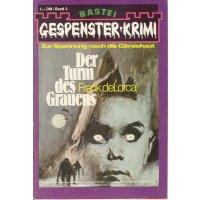 Bastei Gespensterkrimi Nr.: 3 - De Lorca, Frank: Der Turm des Grauens Z(2-3)