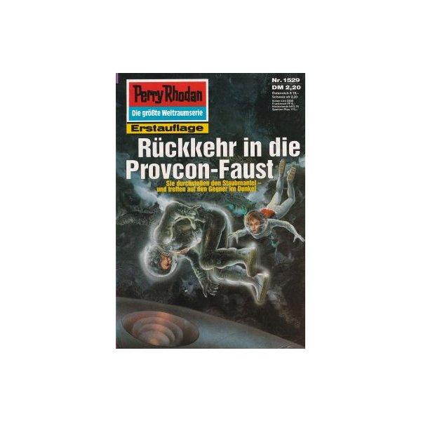 Moewig Perry Rhodan Nr.: 1529 - Feldhoff, Robert: Rückkehr in die Provcon-Faust Z(1-2)