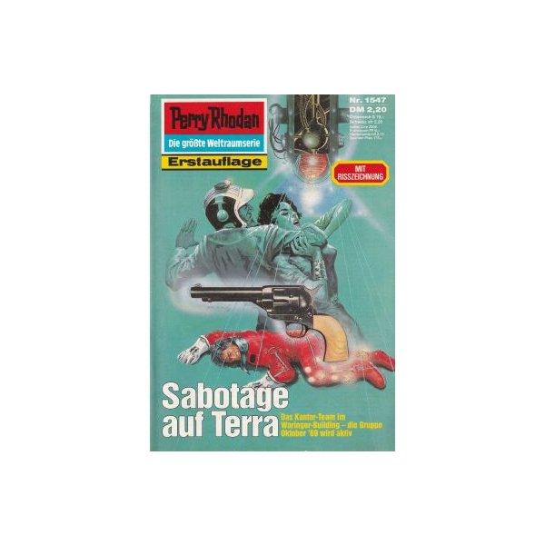 Moewig Perry Rhodan Nr.: 1547 - Ellmer, Arndt: Sabotage auf Terra Z(1-2)