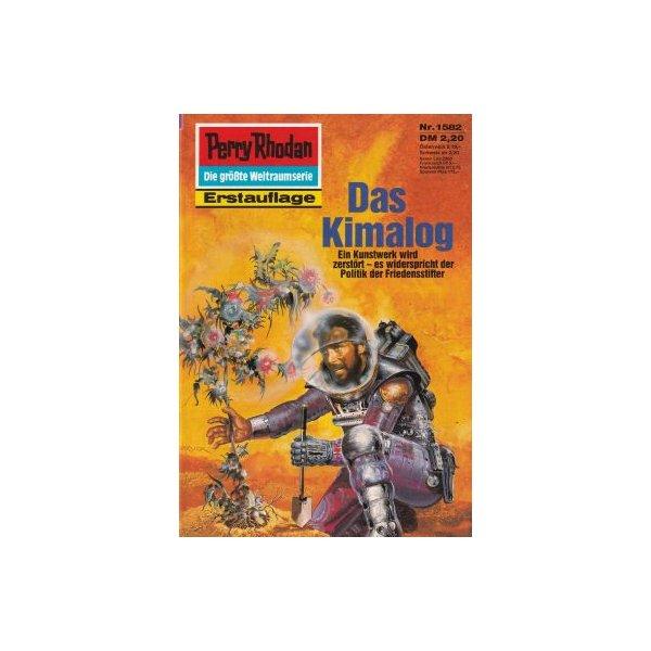 Moewig Perry Rhodan Nr.: 1582 - Vlcek, Ernst: Das Kimalog Z(1-2)