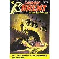Zauberkreis Larry Brent Nr.: 12 - Shocker, Dan: Der mordende Schrumpfkopf Z(1-2)