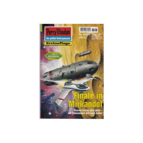 Moewig Perry Rhodan Nr.: 1947 - Terrid, Peter: Finale im Mirkandol Z(1-2)