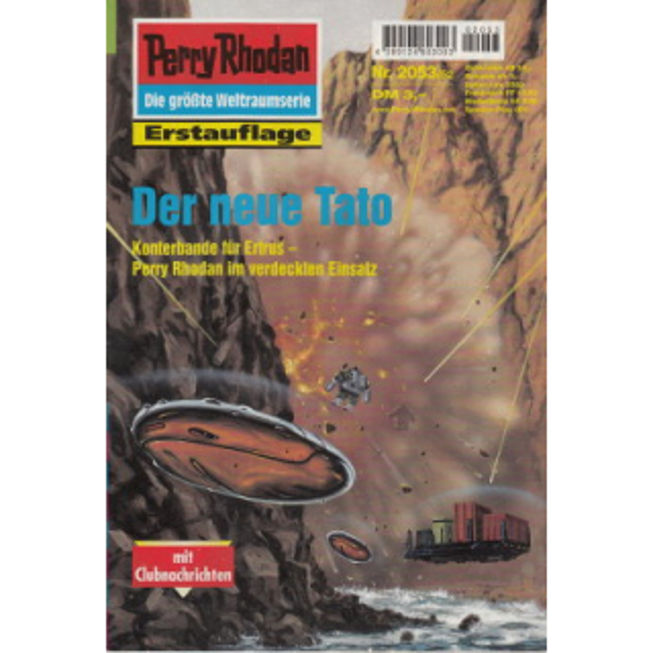 Moewig Perry Rhodan Nr.: 2053 - Haensel, Hubert: Der neue Tato Z(1-2)