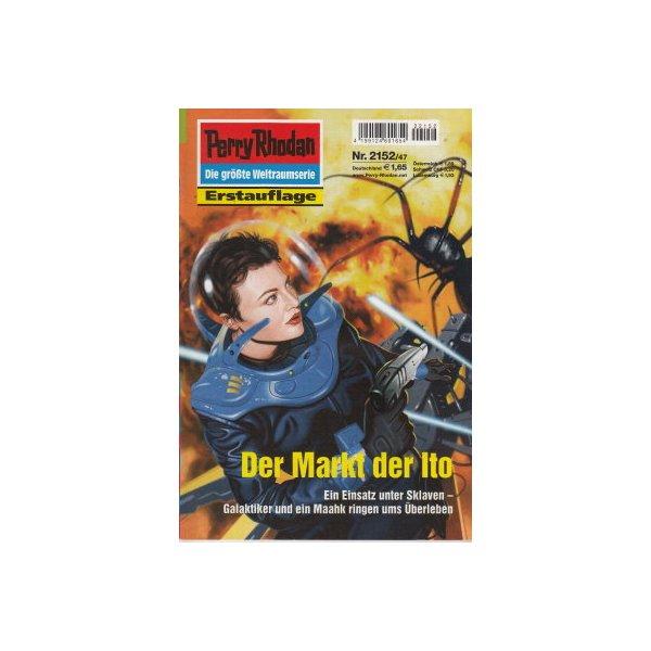 Moewig Perry Rhodan Nr.: 2152 - Hoffmann, Horst: Der Markt der Ito Z(1-2)