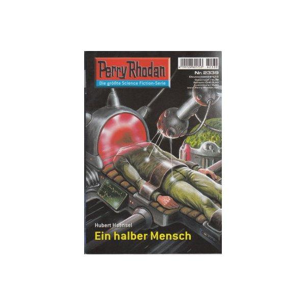 Moewig Perry Rhodan Nr.: 2339 - Haensel, Hubert: Ein halber Mensch Z(1-2)