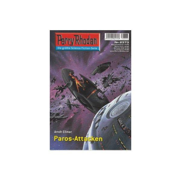 Moewig Perry Rhodan Nr.: 2373 - Ellmer, Arndt: Paros-Attacken Z(1-2)