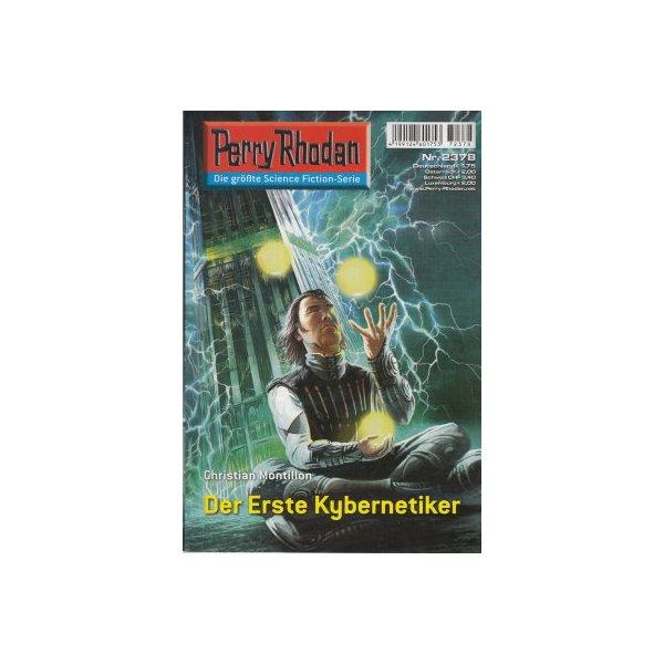 Moewig Perry Rhodan Nr.: 2378 - Montillon, Christian: Der erste Kybernetiker Z(1-2)