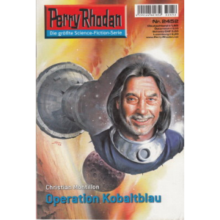 Moewig Perry Rhodan Nr.: 2452 - Montillon, Christian: Operation Kobaltblau Z(1-2)
