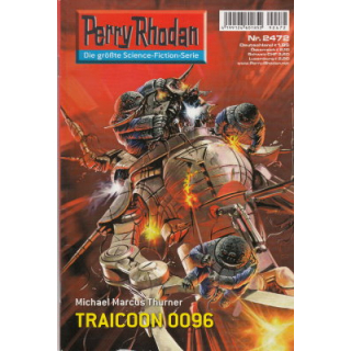 Moewig Perry Rhodan Nr.: 2472 - Thurner, Michael Marcus: TRAICOON 0096 Z(1-2)